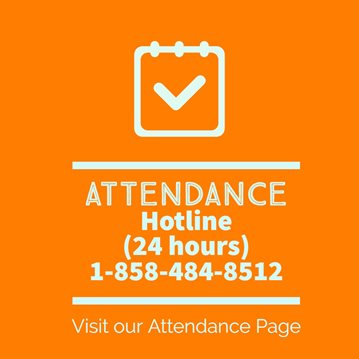Attendance Hotline available 24 hours: 858-484-8512