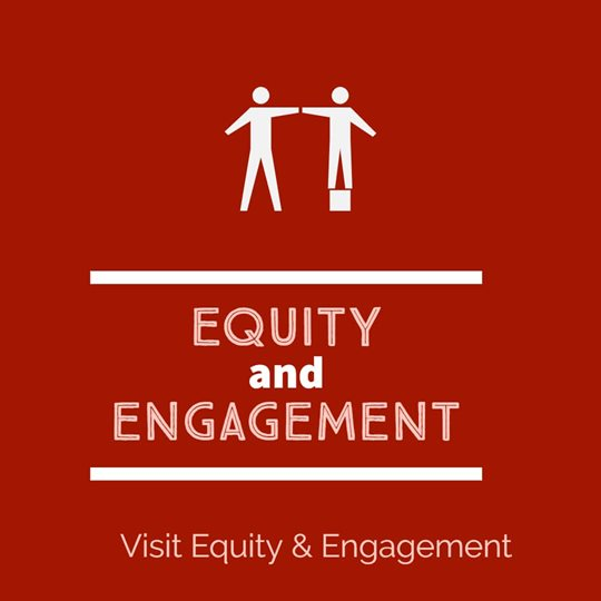 Equity and Engagement