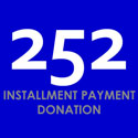 252 Donate Installment Payment