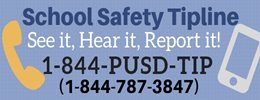 Safety Hotline 844-PUSD-TIP (844-787-3847)